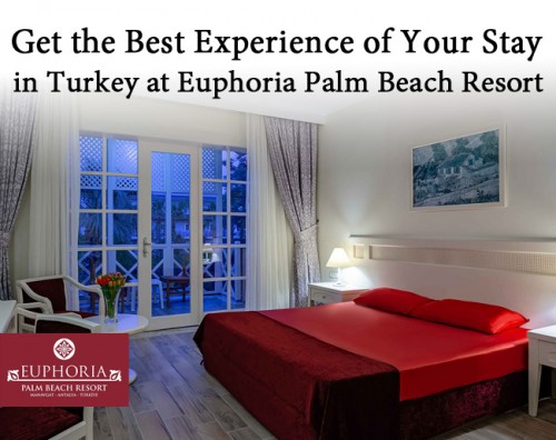 Get-the-Best-Experience-of-Your-Stay-in-Turkey-at-Euphoria-Palm-Beach-Resort.jpg