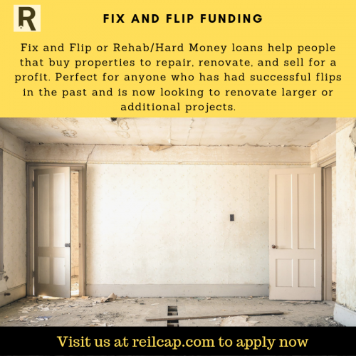 Fix and Flip or Rehab/Hard Money loans help people that buy properties to repair, renovate, and sell for a profit. Request more info on Fix And Flip Funding by calling on (888) 601-7345.