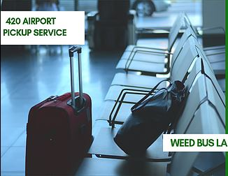 420-Airport-Pickup-with-Dispensary-Stop.jpg